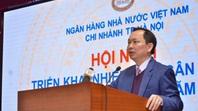 Tổng dư nợ cho vay trên địa bàn Hà Nội vượt 2,3 triệu tỷ